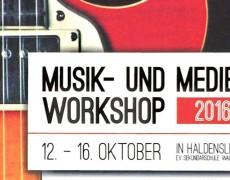 Musik und Medienworkshop 2016